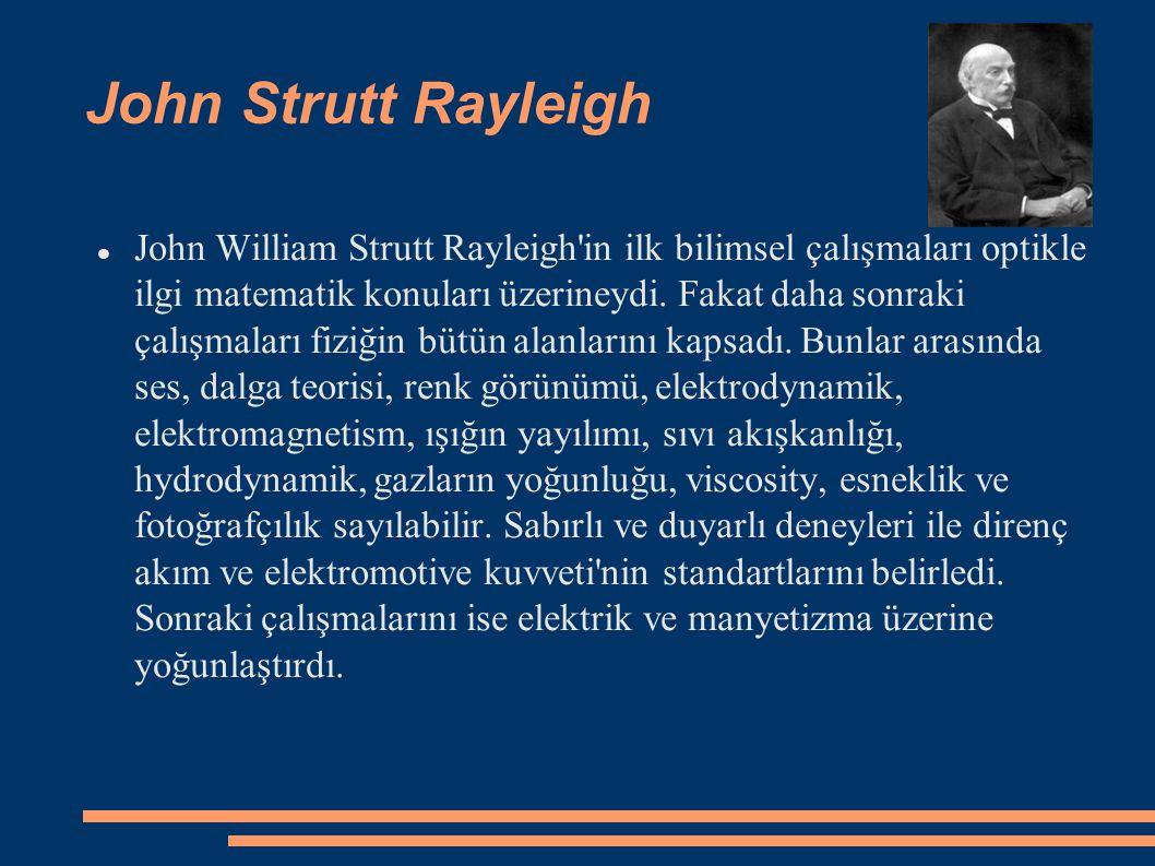 John Strutt Rayleigh