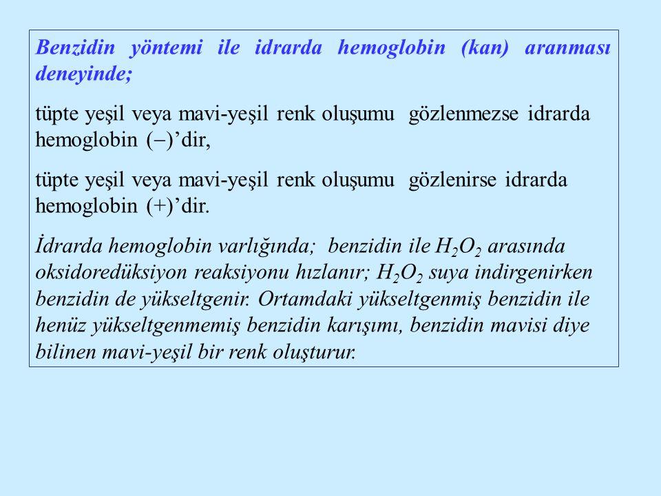 Benzidin yöntemi ile idrarda hemoglobin (kan) aranması deneyinde;