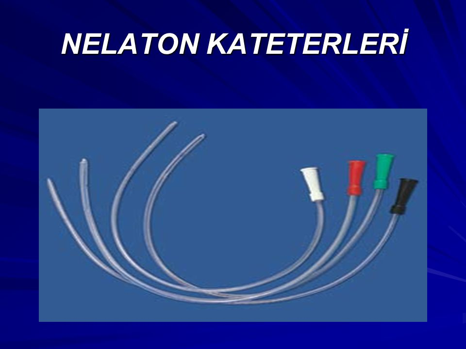 NELATON KATETERLERİ