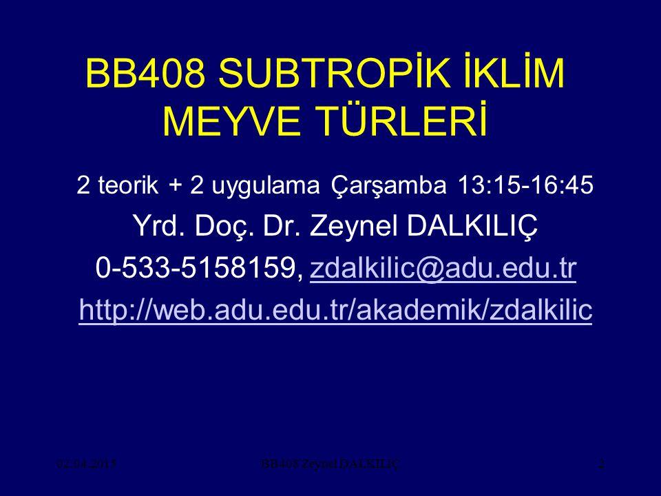 BB408 SUBTROPİK İKLİM MEYVE TÜRLERİ