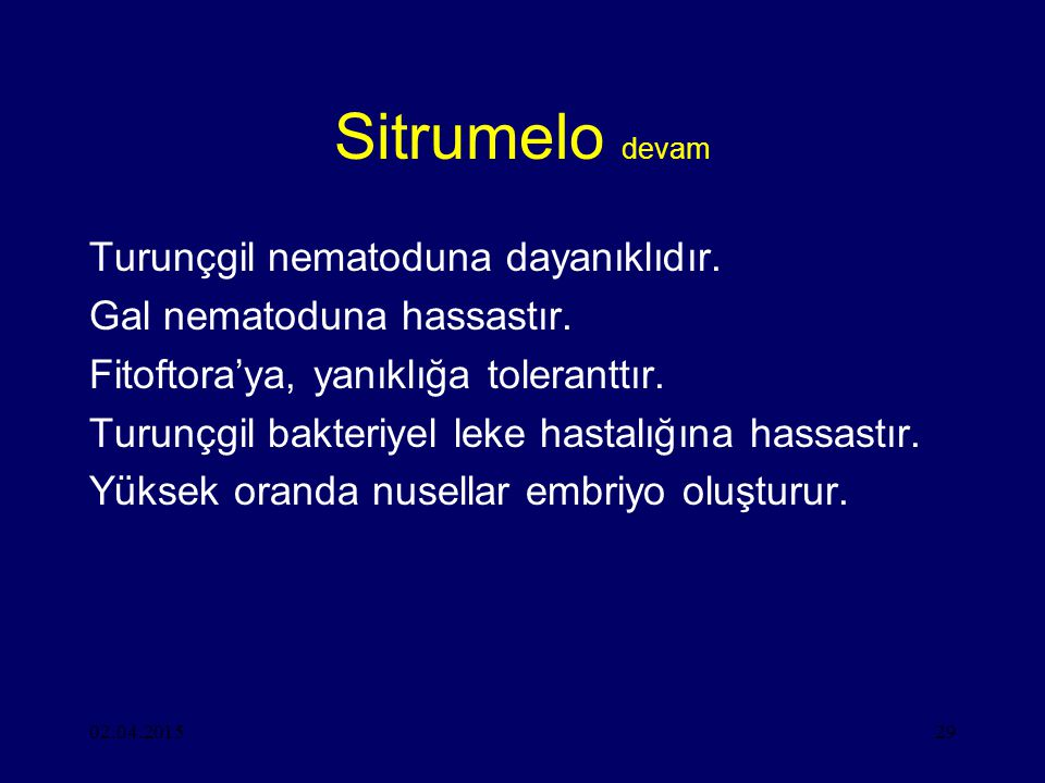 Sitrumelo devam Turunçgil nematoduna dayanıklıdır.