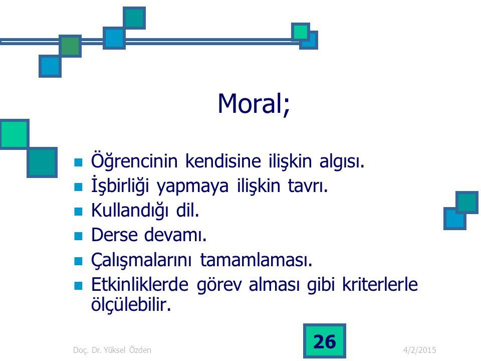 Moral; Öğrencinin kendisine ilişkin algısı.