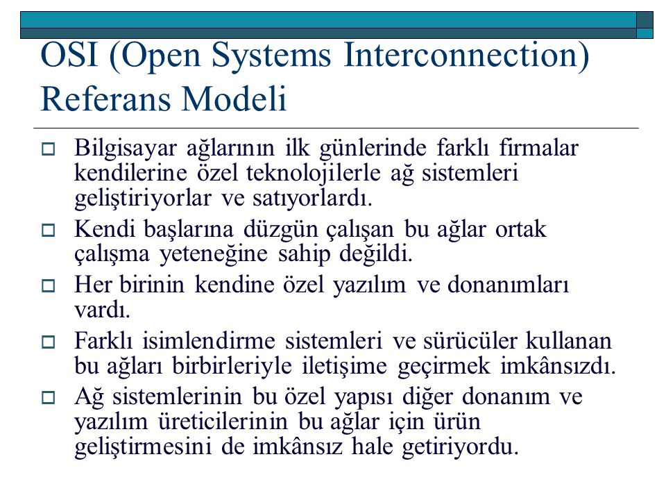 OSI (Open Systems Interconnection) Referans Modeli