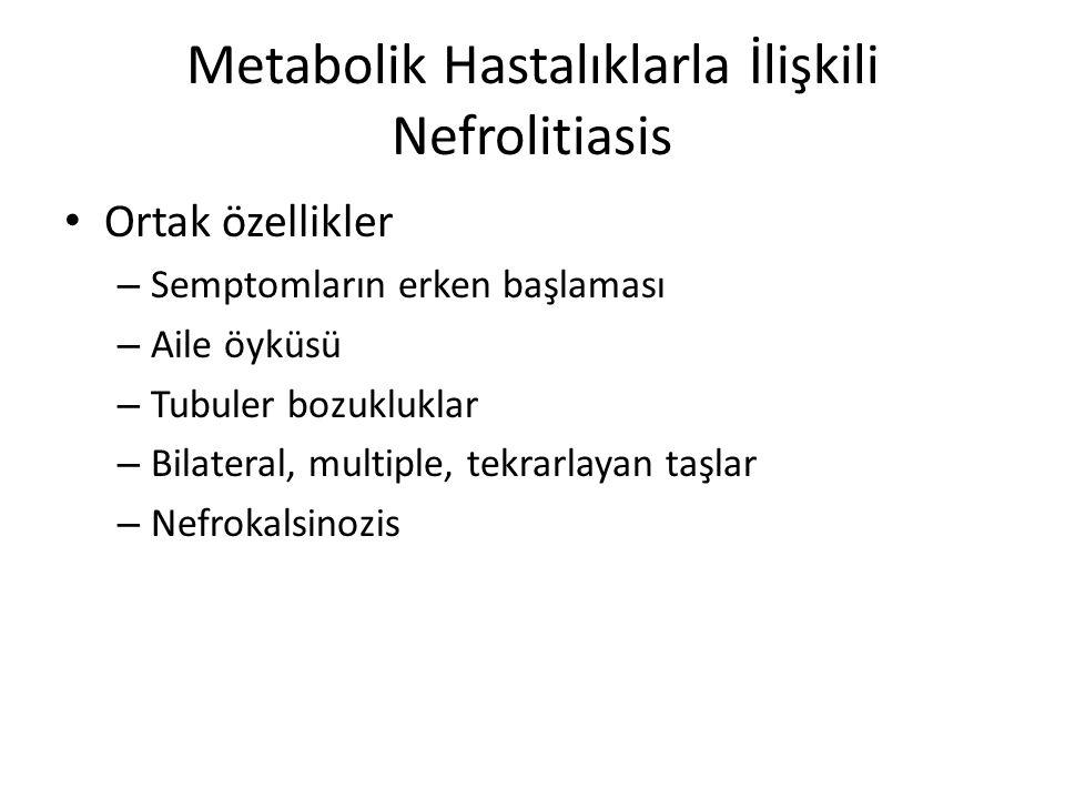 Metabolik Hastalıklarla İlişkili Nefrolitiasis