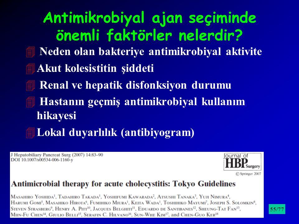 Antimikrobiyal ajan seçiminde önemli faktörler nelerdir