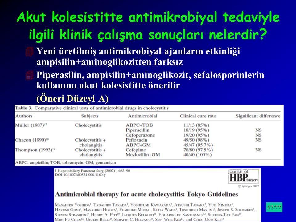 Akut kolesistitte antimikrobiyal tedaviyle ilgili klinik çalışma sonuçları nelerdir