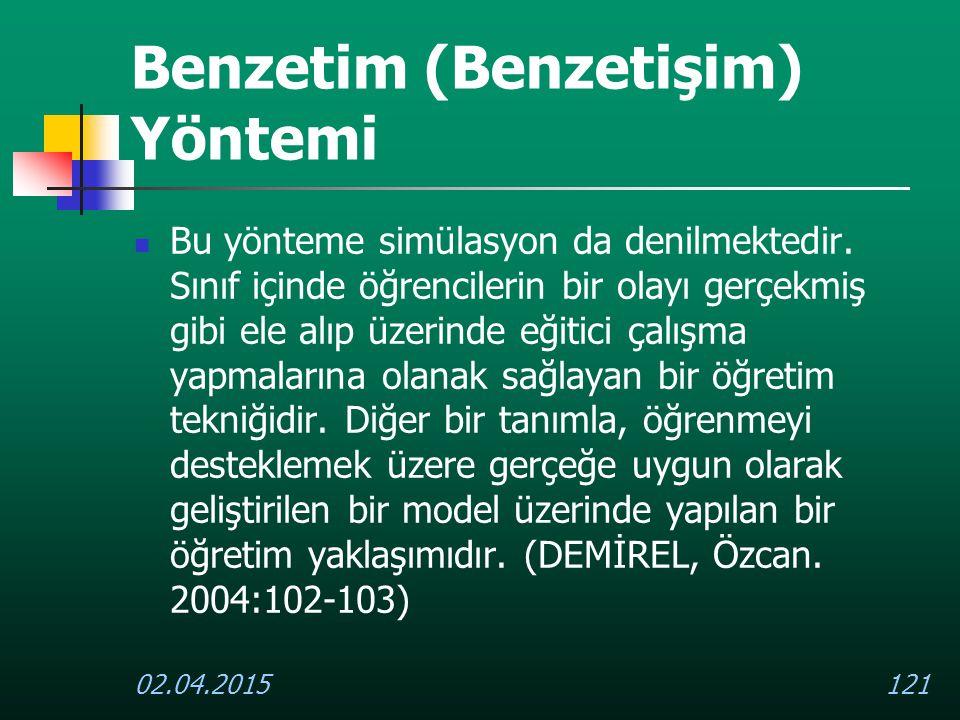 Benzetim (Benzetişim) Yöntemi