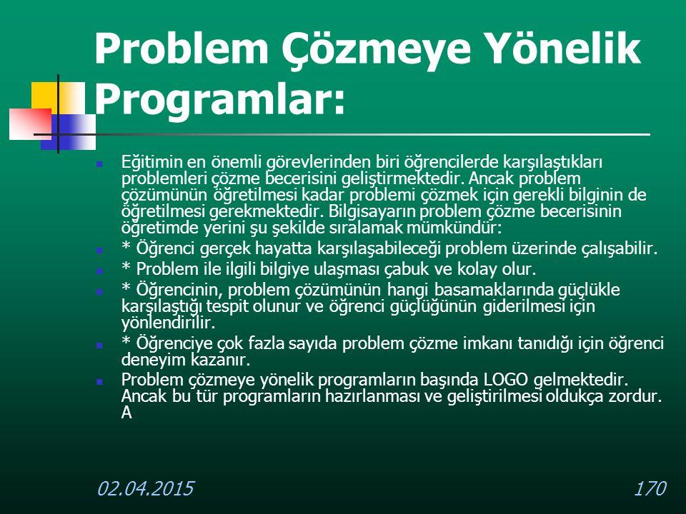 Problem Çözmeye Yönelik Programlar: