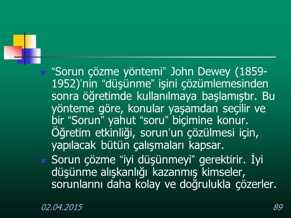 Sorun çözme yöntemi John Dewey (1859-1952)'nin düşünme işini çözümlemesinden sonra öğretimde kullanılmaya başlamıştır. Bu yönteme göre, konular yaşamdan seçilir ve bir Sorun yahut soru biçimine konur. Öğretim etkinliği, sorun'un çözülmesi için, yapılacak bütün çalışmaları kapsar.