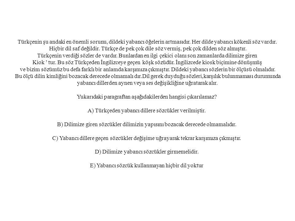 Türkçenin şu andaki en önemli sorunu, dildeki yabancı öğelerin artmasıdır. Her dilde yabancı kökenli söz vardır.