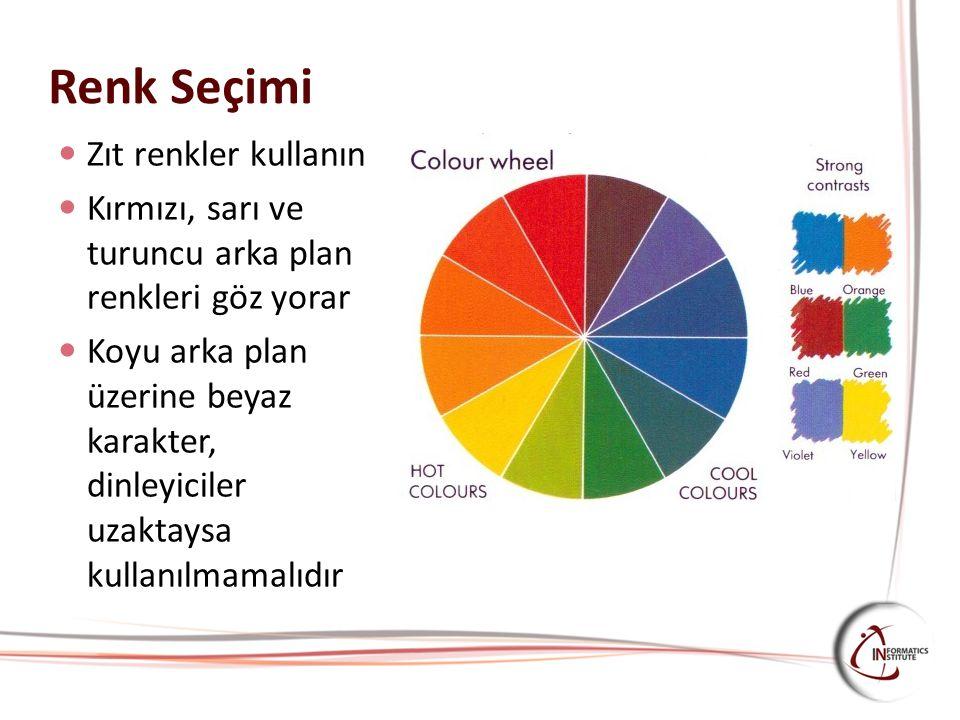 Renk Seçimi Zıt renkler kullanın