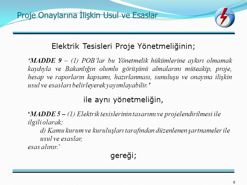 Elektrik Tesisleri Proje Yönetmeliğinin;