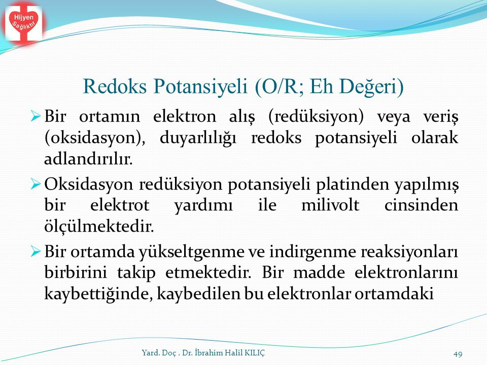 Redoks Potansiyeli (O/R; Eh Değeri)