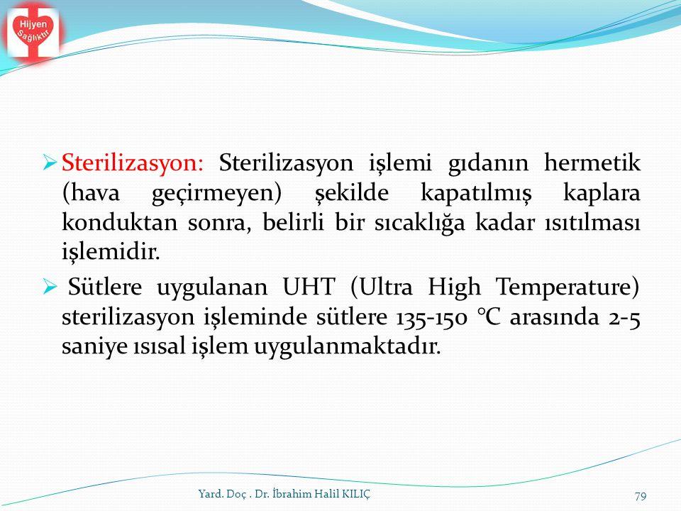 Sterilizasyon: Sterilizasyon işlemi gıdanın hermetik (hava geçirmeyen) şekilde kapatılmış kaplara konduktan sonra, belirli bir sıcaklığa kadar ısıtılması işlemidir.