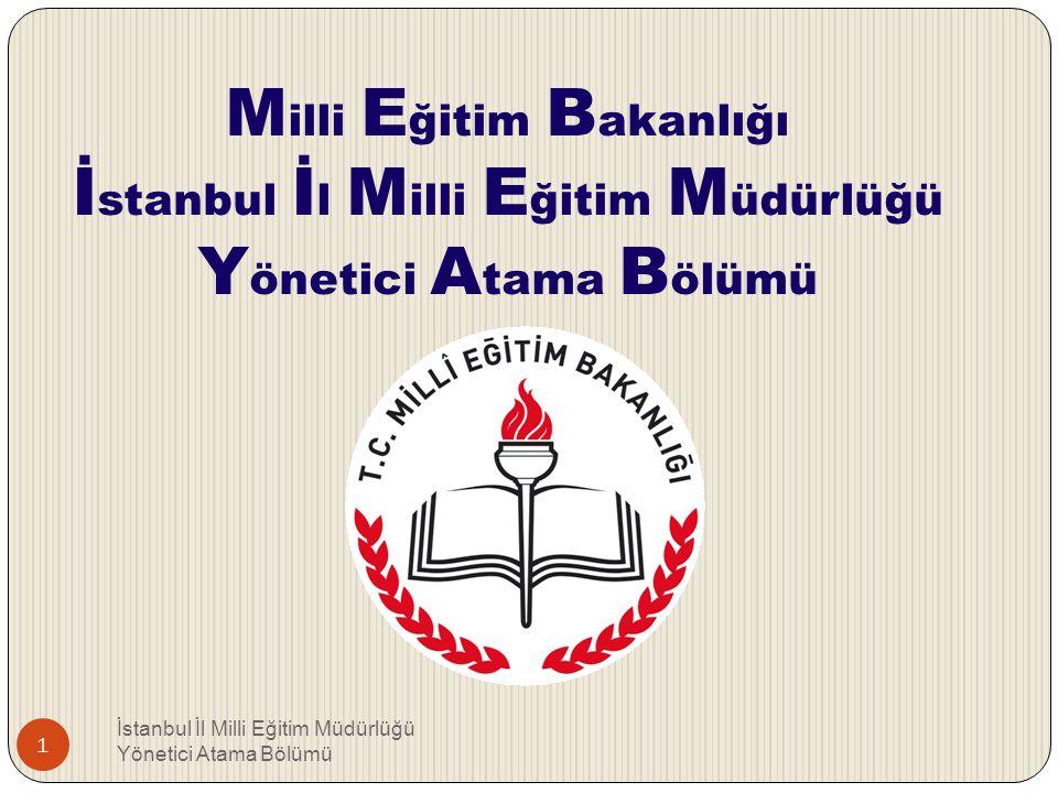 Milli Eğitim Bakanlığı İstanbul İl Milli Eğitim Müdürlüğü Yönetici Atama Bölümü