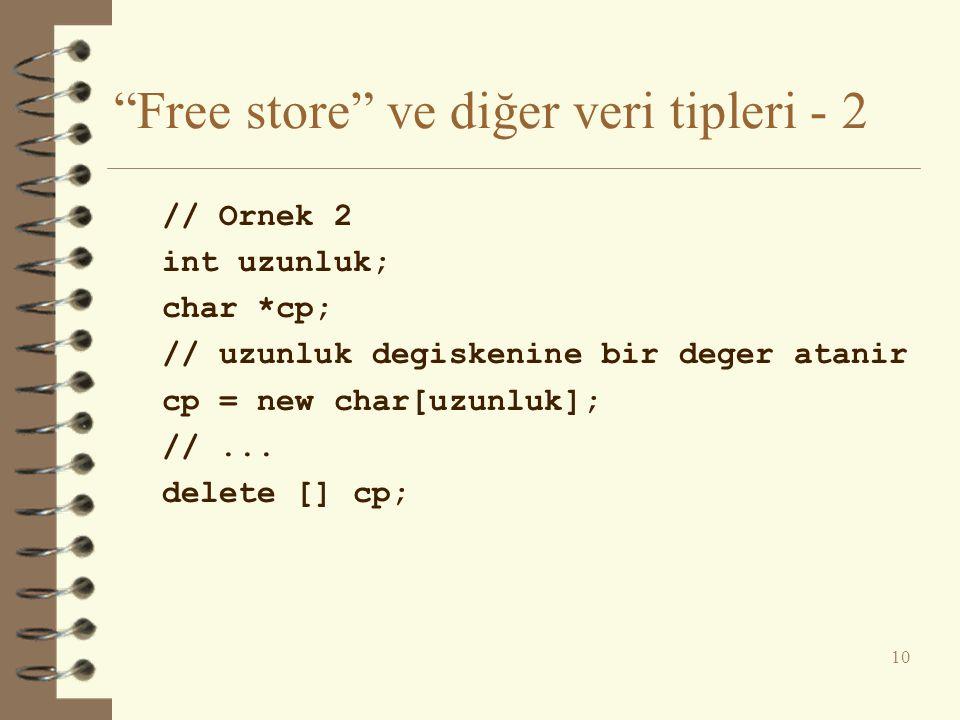 Free store ve diğer veri tipleri - 2