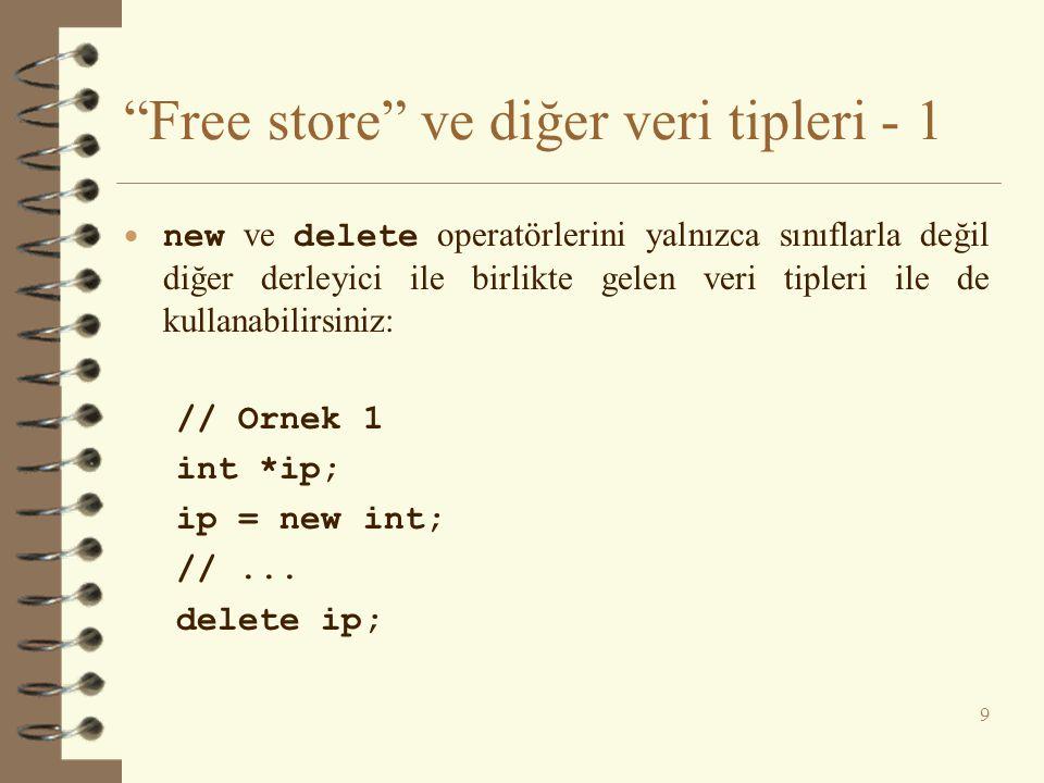 Free store ve diğer veri tipleri - 1