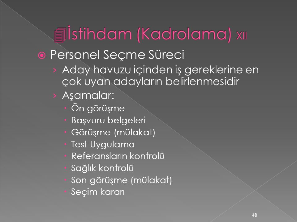 İstihdam (Kadrolama) XII