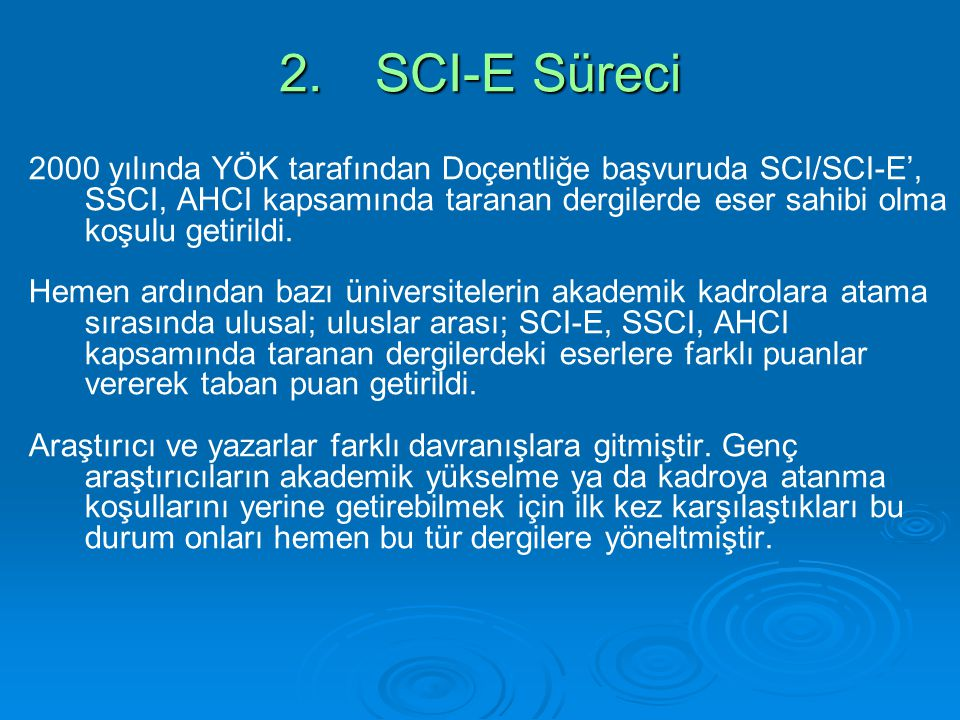 2. SCI-E Süreci