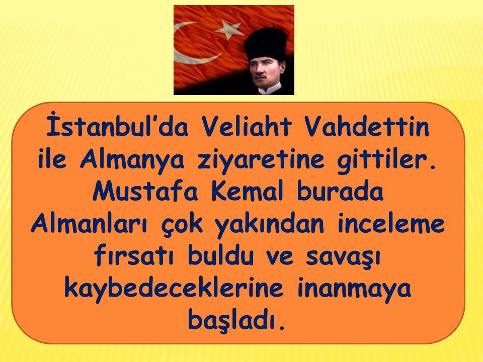 İstanbul'da Veliaht Vahdettin ile Almanya ziyaretine gittiler