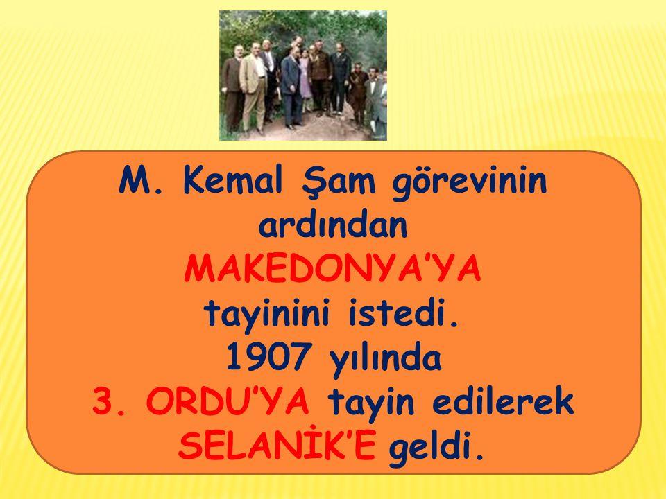 M. Kemal Şam görevinin ardından