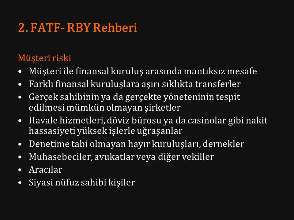 2. FATF- RBY Rehberi Müşteri riski