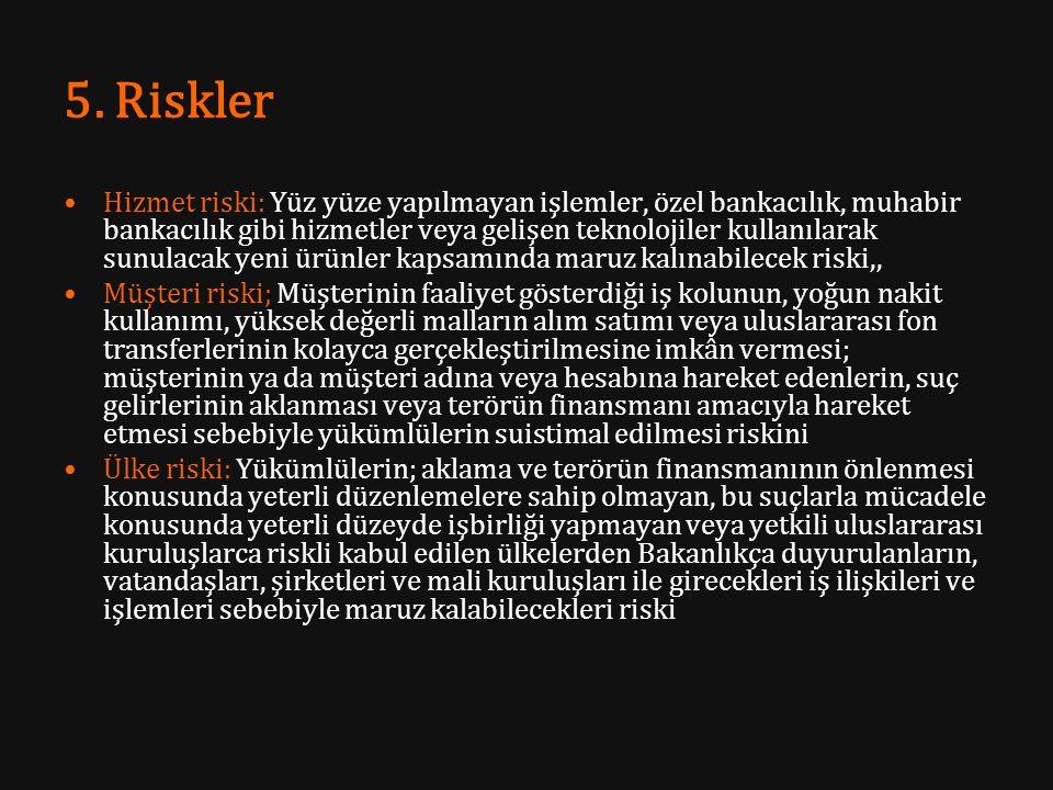 5. Riskler
