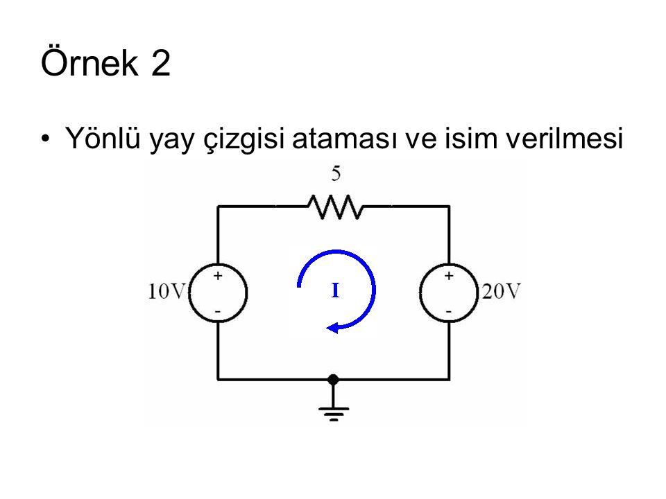 Örnek 2 Yönlü yay çizgisi ataması ve isim verilmesi