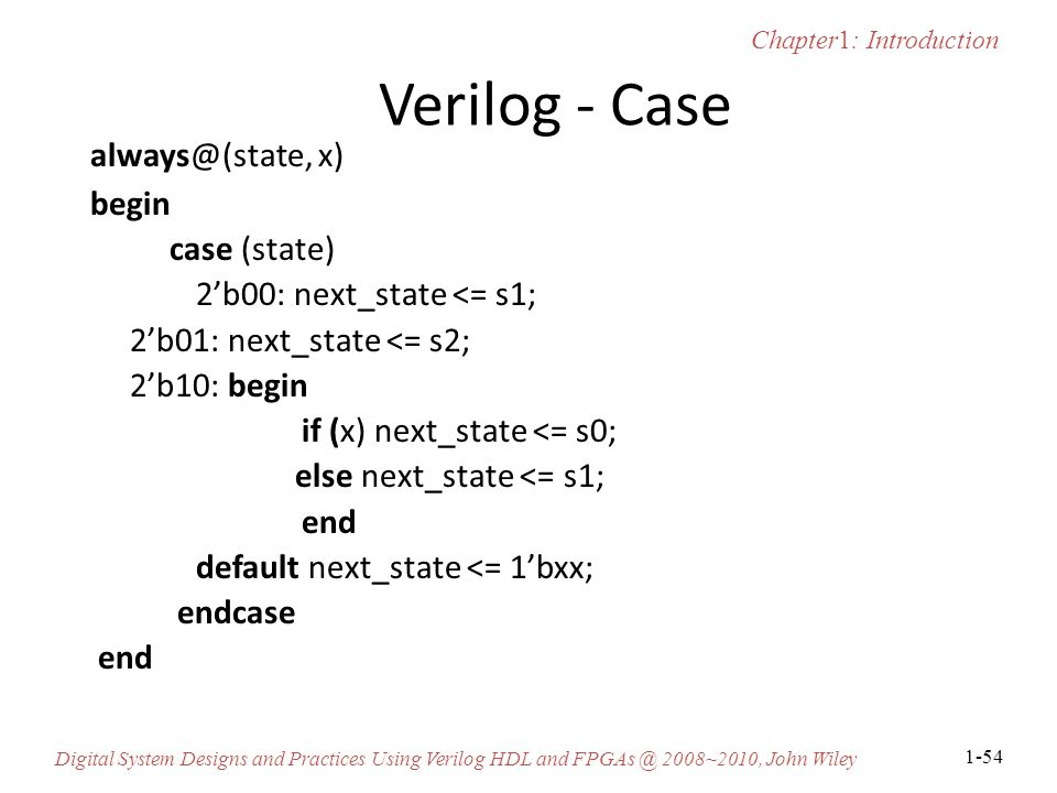 Verilog - Case always@(state, x) begin case (state)