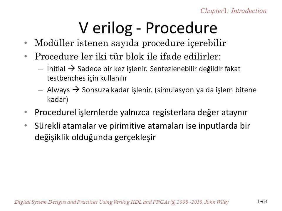 V erilog - Procedure Modüller istenen sayıda procedure içerebilir
