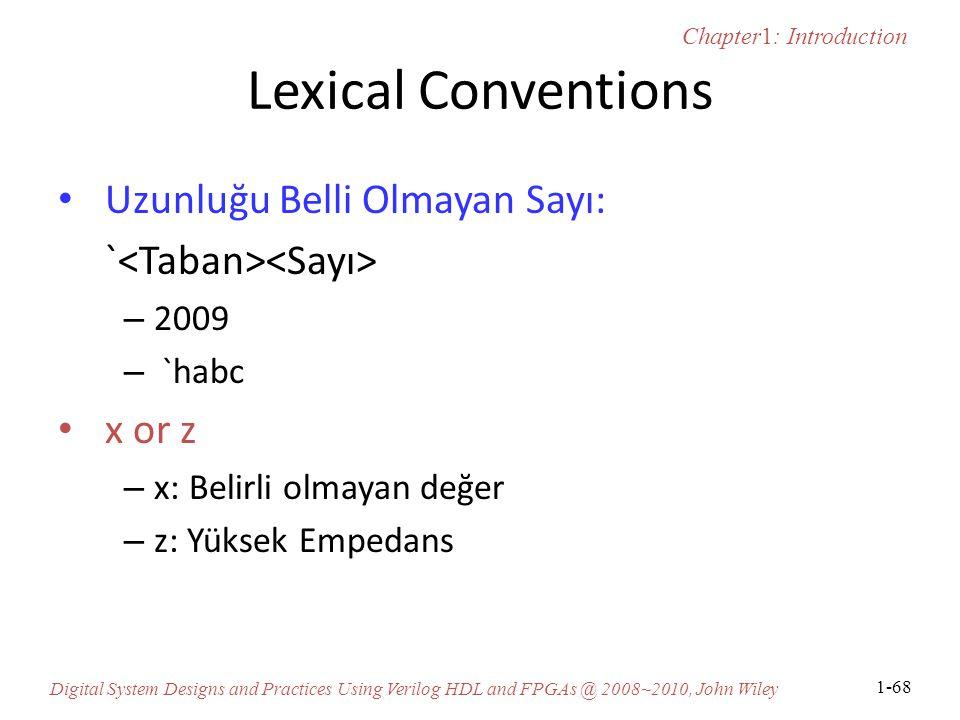 Lexical Conventions Uzunluğu Belli Olmayan Sayı: