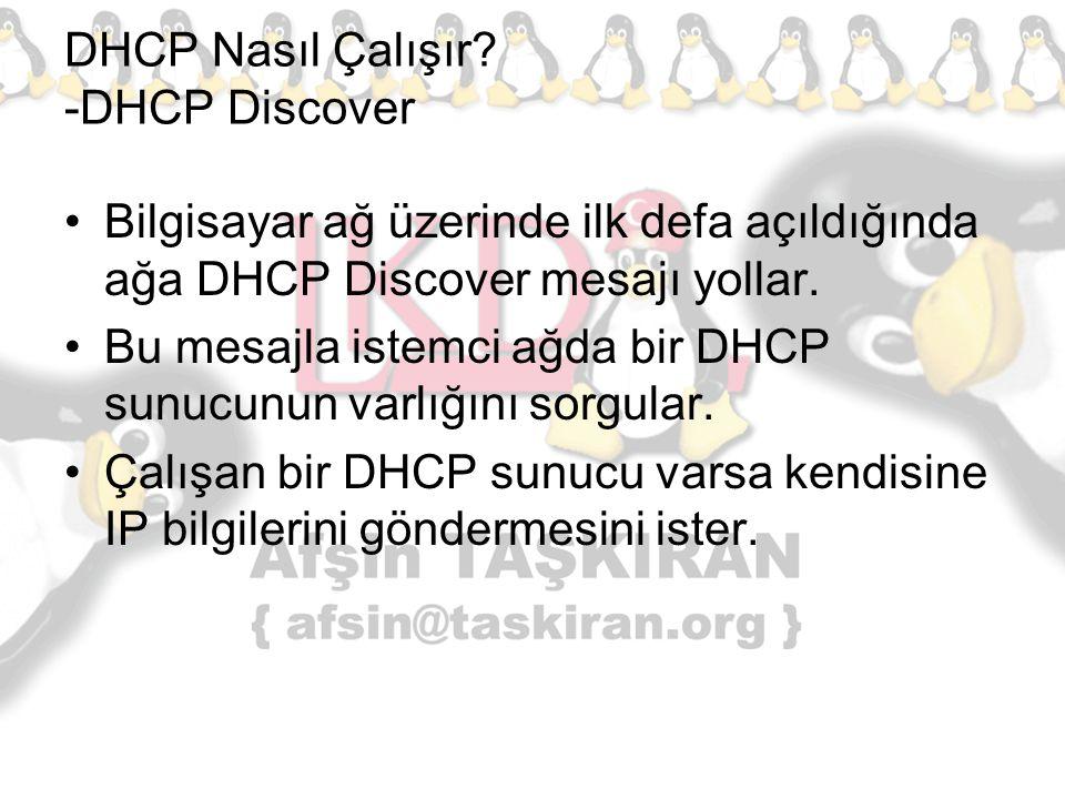 DHCP Nasıl Çalışır -DHCP Discover