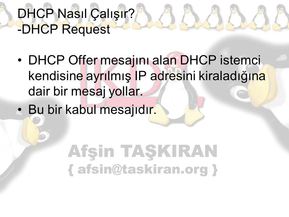 DHCP Nasıl Çalışır -DHCP Request