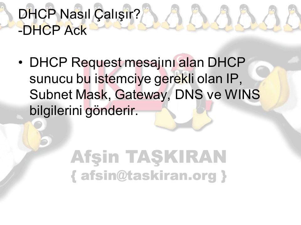 DHCP Nasıl Çalışır -DHCP Ack