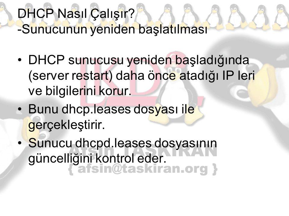 DHCP Nasıl Çalışır -Sunucunun yeniden başlatılması