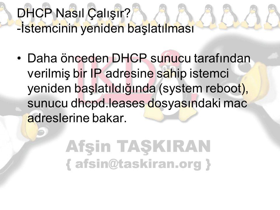 DHCP Nasıl Çalışır -İstemcinin yeniden başlatılması