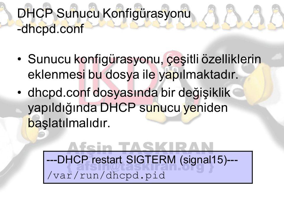 DHCP Sunucu Konfigürasyonu -dhcpd.conf