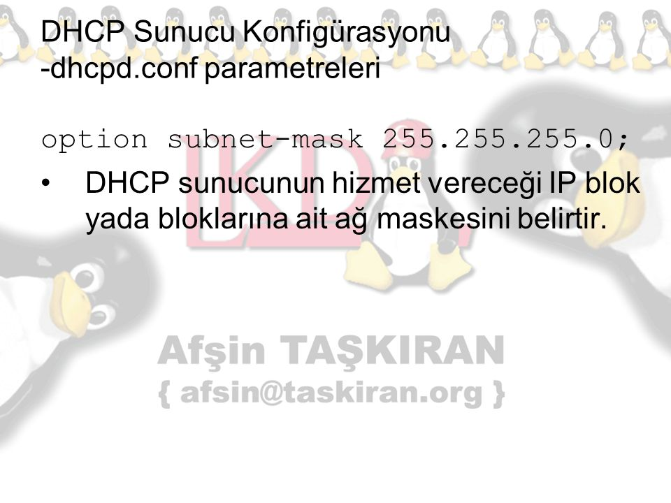 DHCP Sunucu Konfigürasyonu -dhcpd.conf parametreleri