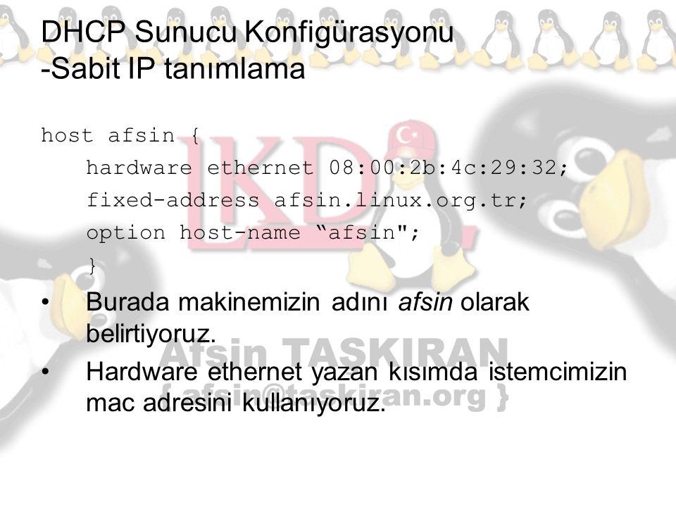 DHCP Sunucu Konfigürasyonu -Sabit IP tanımlama
