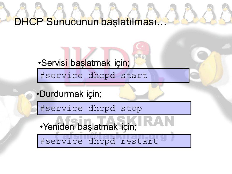 DHCP Sunucunun başlatılması…