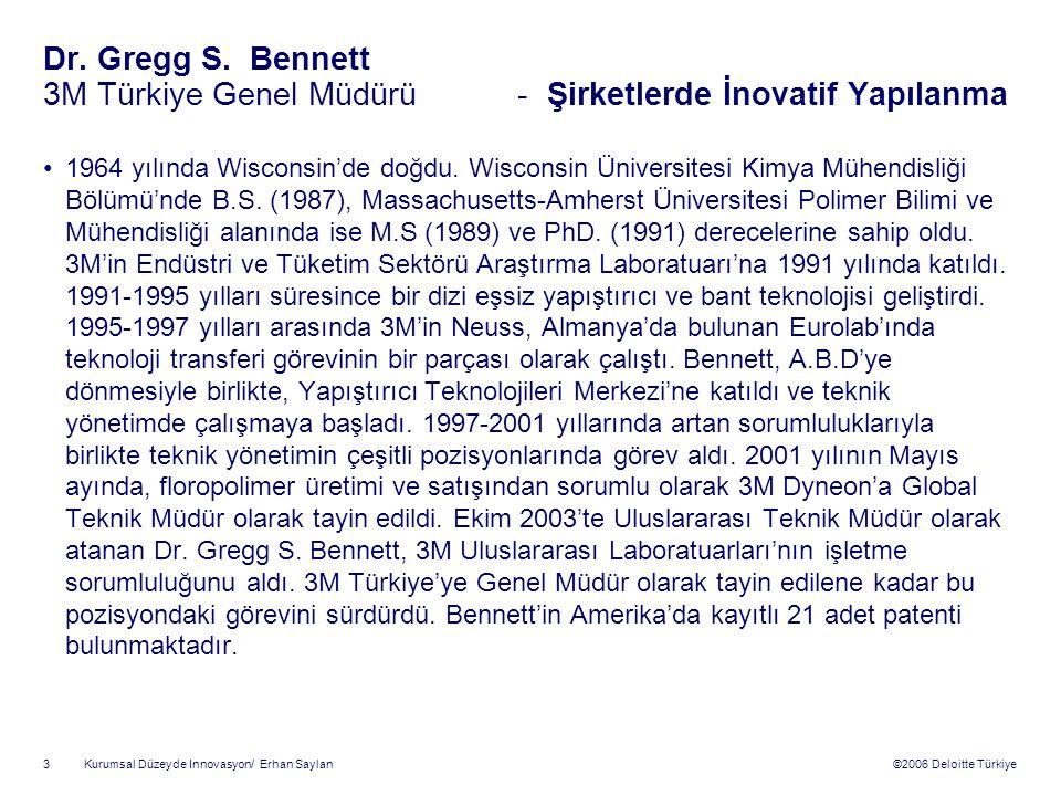 Dr. Gregg S. Bennett 3M Türkiye Genel Müdürü - Şirketlerde İnovatif Yapılanma
