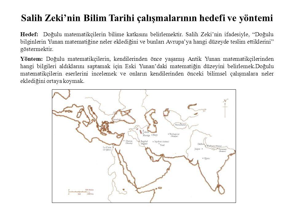 Salih Zeki'nin Bilim Tarihi çalışmalarının hedefi ve yöntemi