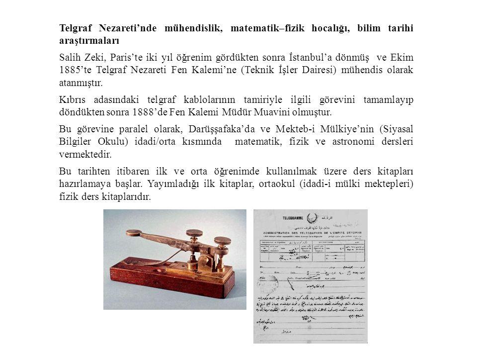 Telgraf Nezareti'nde mühendislik, matematik–fizik hocalığı, bilim tarihi araştırmaları
