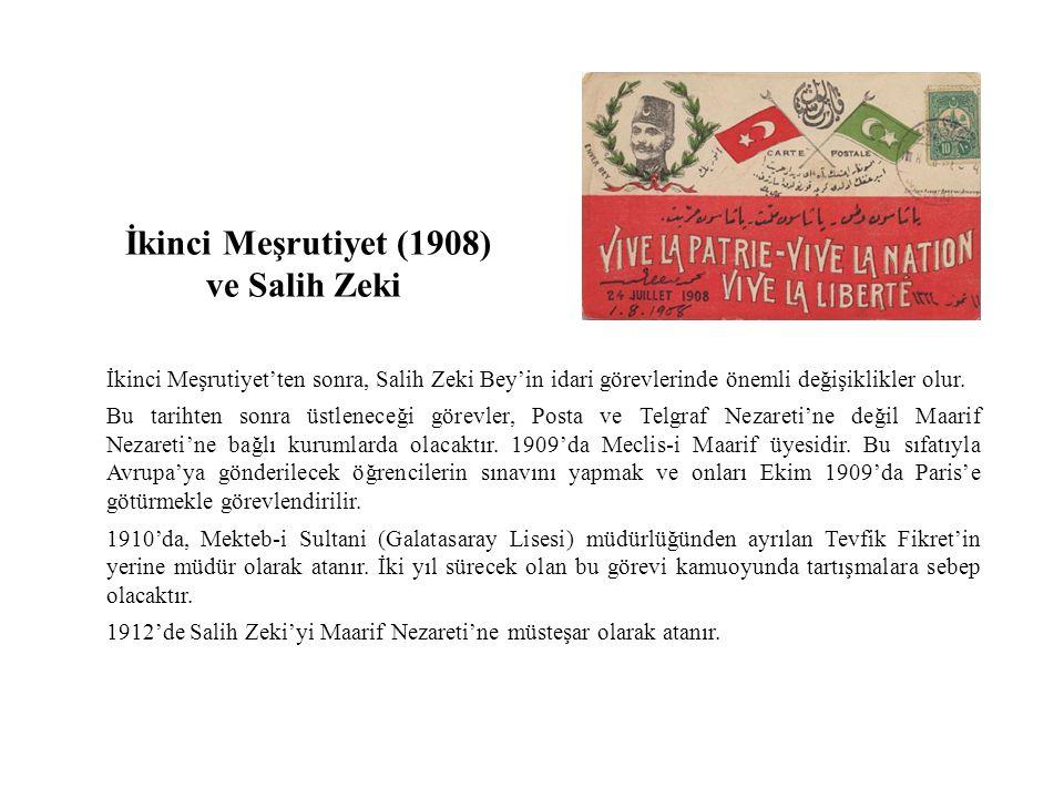 İkinci Meşrutiyet (1908) ve Salih Zeki