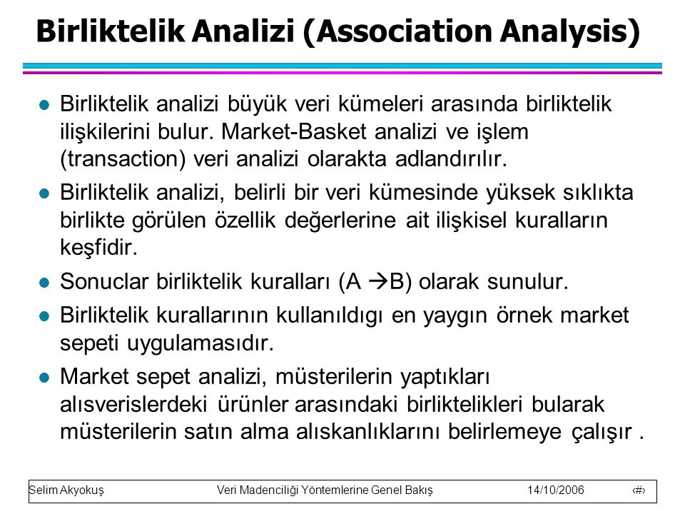 Birliktelik Analizi (Association Analysis)