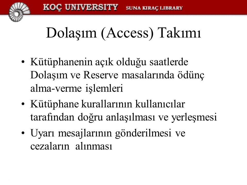 Dolaşım (Access) Takımı