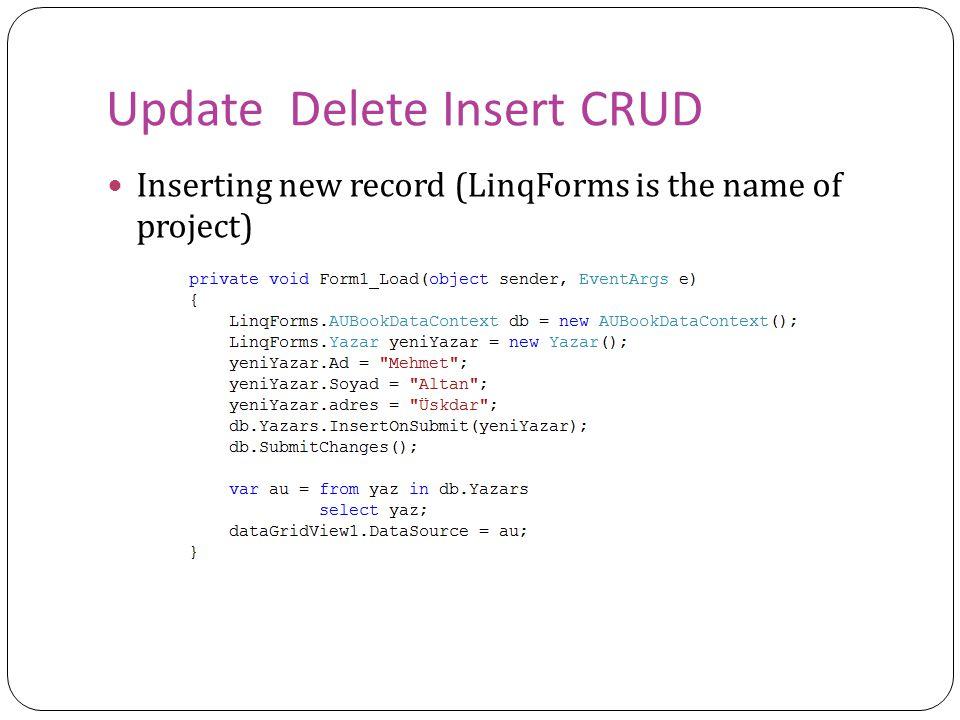 Update Delete Insert CRUD