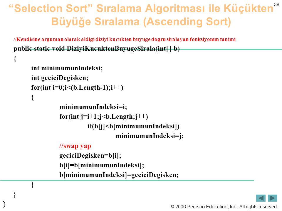 Selection Sort Sıralama Algoritması ile Küçükten Büyüğe Sıralama (Ascending Sort)