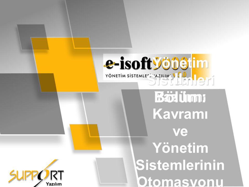II. Bölüm: Yönetim Sistemleri Yazılımı Kavramı ve Yönetim Sistemlerinin Otomasyonu 14