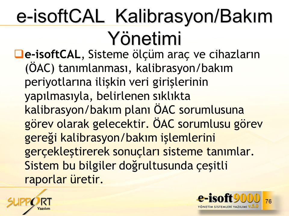 e-isoftCAL Kalibrasyon/Bakım Yönetimi